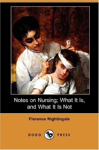 Notes on Nursing; What It Is, and What It Is Not  N/A 9781406549584 Front Cover