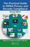 Practical Guide to HIPAA Privacy and Security Compliance, Second Edition  2nd 2014 (Revised) edition cover