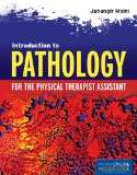 Introduction to Pathology for the Physical Therapist Assistant   2013 edition cover