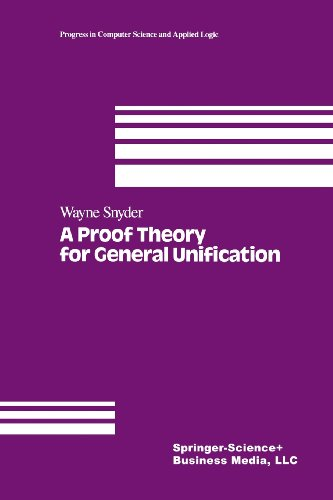 Proof Theory for General Unification   1991 edition cover