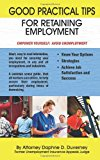 Good Practical Tips for Retaining Employment  0 edition cover