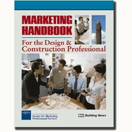 Marketing Handbook for the Design & Construction Professional:  2010 edition cover
