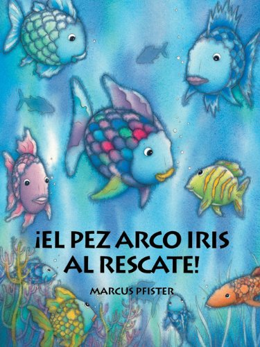 Rainbow Fish to the Rescue!   1996 9781558585584 Front Cover