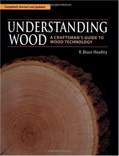 Understanding Wood A Craftsman's Guide to Wood Technology 2nd 2000 edition cover