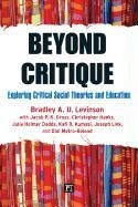 Beyond Critique Exploring Critical Social Theories and Education  2012 edition cover