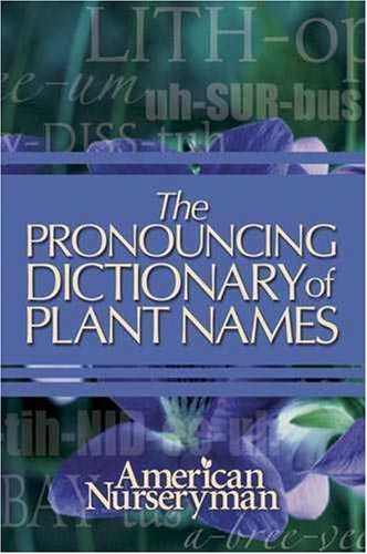 Pronouncing Dictionary of Plant Names 2nd 2006 edition cover