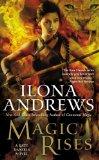 Magic Rises A Kate Daniels Novel  2013 9781937007584 Front Cover