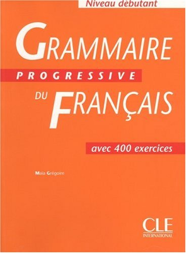 Grammaire Progressive du Francais : Debutant 1st 1997 edition cover