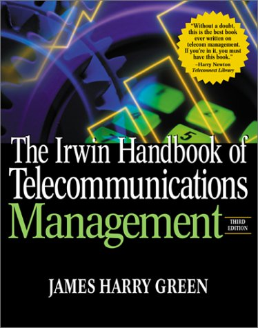 Irwin Handbook of Telecommunications Management  3rd 2001 (Revised) 9780071370585 Front Cover