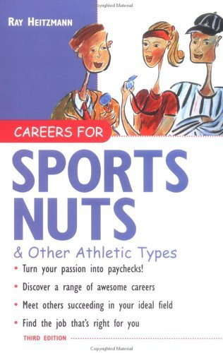 Careers for Sports Nuts and Other Athletic Types  3rd 2004 (Revised) edition cover