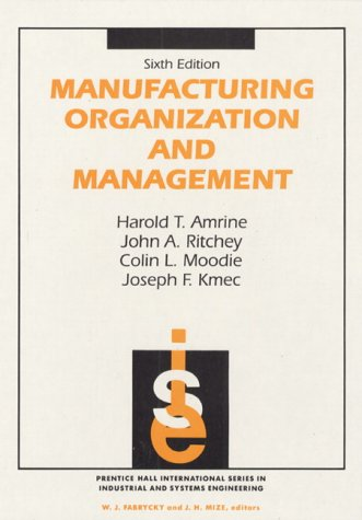 Manufacturing Organization and Management  6th 1993 9780135548585 Front Cover