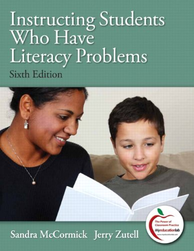 Instructing Students Who Have Literacy Problems  6th 2011 edition cover