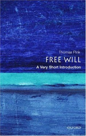 Free Will   2002 9780192853585 Front Cover