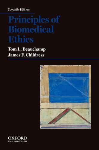 Principles of Biomedical Ethics  7th 2013 9780199924585 Front Cover