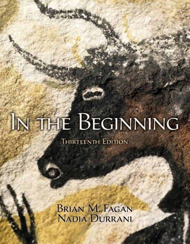 In the Beginning An Introduction to Archaeology 13th 2013 (Revised) edition cover