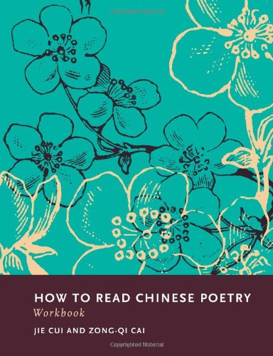How to Read Chinese Poetry Workbook   2012 edition cover
