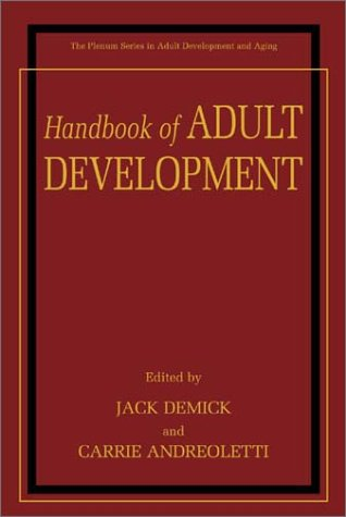 Handbook of Adult Development   2003 9780306467585 Front Cover
