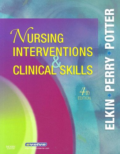 Nursing Interventions and Clinical Skills  4th 2007 (Revised) edition cover