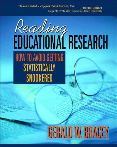 Reading Educational Research How to Avoid Getting Statistically Snookered  2006 edition cover