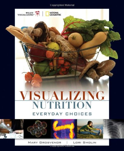Visualizing Nutrition Everyday Choices  2009 edition cover