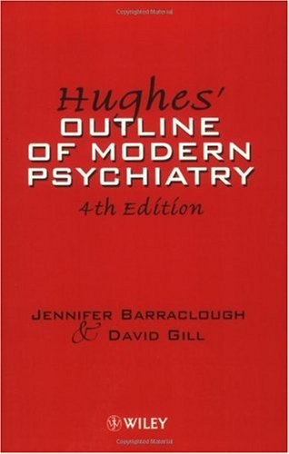 Outline of Modern Psychiatry  4th 1996 (Revised) 9780471963585 Front Cover