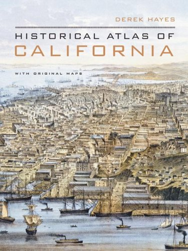 Historical Atlas of California With Original Maps  2007 edition cover