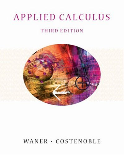 Applied Calculus (with InfoTrac)  3rd 2004 (Revised) 9780534419585 Front Cover