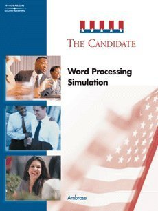 Candidate Word Processing Simulation 2nd 2004 (Revised) 9780538437585 Front Cover