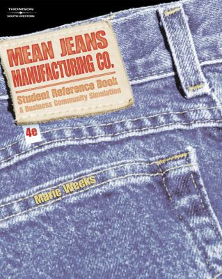 Mean Jeans Manufacturing Co  4th 2007 9780538440585 Front Cover