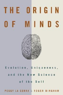 Origins of Minds Evolution, Uniqueness, and the New Science of the Self  2002 edition cover