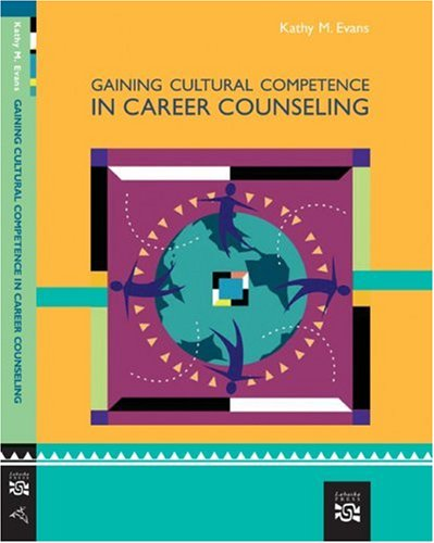Gaining Cultural Competence in Career Counseling   2008 9780618573585 Front Cover