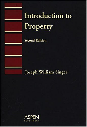 Introduction to Property  2nd 2005 (Student Manual, Study Guide, etc.) edition cover