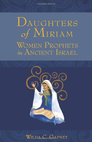 Daughters of Miriam Women Prophets in Ancient Israel  2008 edition cover
