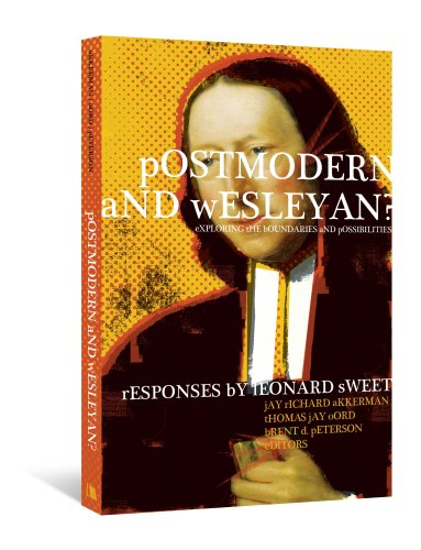Postmodern and Wesleyan? Exploring the Boundaries and Possibilities  2009 edition cover