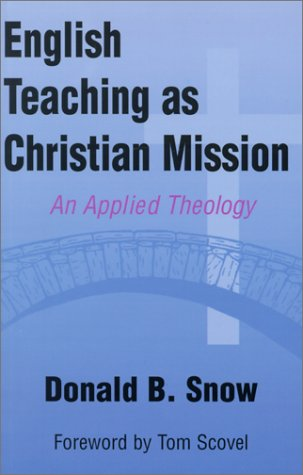 English Teaching as Christian Mission An Applied Theology  2001 edition cover