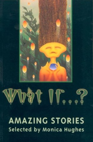 What If... ? Amazing Stories  2001 9780887764585 Front Cover