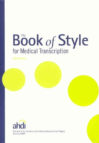 Book of Style for Medical Transcription, 3rd Edition  2008 edition cover