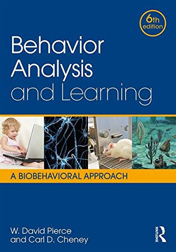 Behavior Analysis and Learning A Biobehavioral Approach, Sixth Edition 6th 2017 (Revised) 9781138898585 Front Cover
