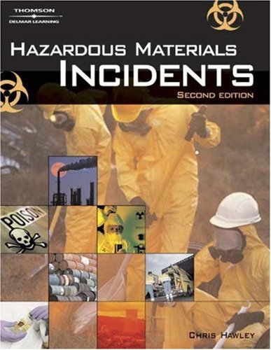 Hazardous Materials Incidents  2nd 2004 (Revised) 9781401857585 Front Cover