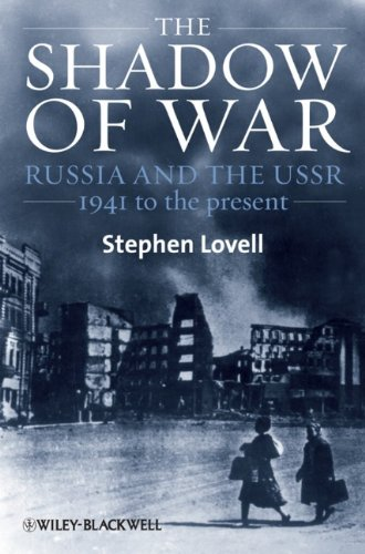 Shadow of War Russia and the USSR, 1941 to the Present  2010 edition cover