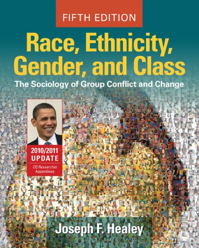 Race, Ethnicity, Gender, and Class The Sociology of Group Conflict and Change, 2010/2011 Update 5th 2011 edition cover