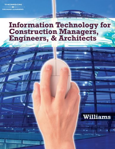 Information Technologies for Construction Managers, Architects and Engineers   2007 edition cover