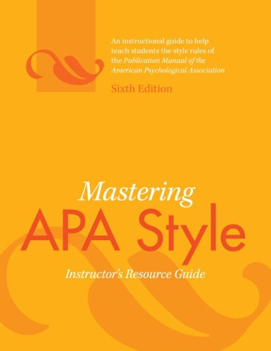 Mastering APA Style Instructor's Resource Guide 6th 2010 9781433805585 Front Cover