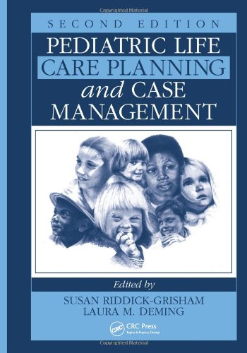 Pediatric Life Care Planning and Case Management, Second Edition  2nd 2011 (Revised) 9781439803585 Front Cover