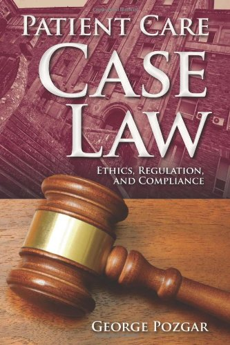 Patient Care Case Law   2013 edition cover