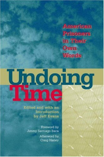 Undoing Time American Prisoners in Their Own Words  2001 edition cover