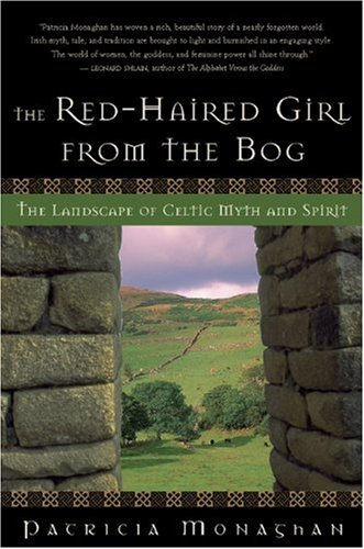 Red-Haired Girl from the Bog The Landscape of Celtic Myth and Spirit N/A edition cover