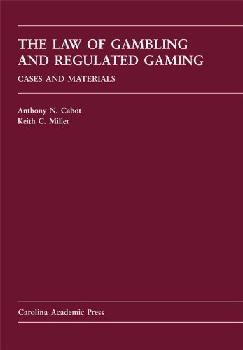 Law of Gambling and Regulated Gaming Cases and Materials  2010 9781594607585 Front Cover