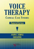 Voice Therapy Clinical Case Studies 4th 2014 (Revised) edition cover
