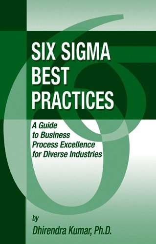 Six Sigma Best Practices A Guide to Business Process Excellence for Diverse Industries  2006 9781932159585 Front Cover